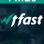 WTFast – 1 Mes